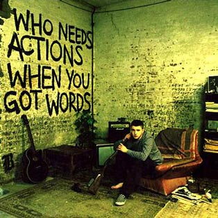 Who Needs Actions When You Got Words?